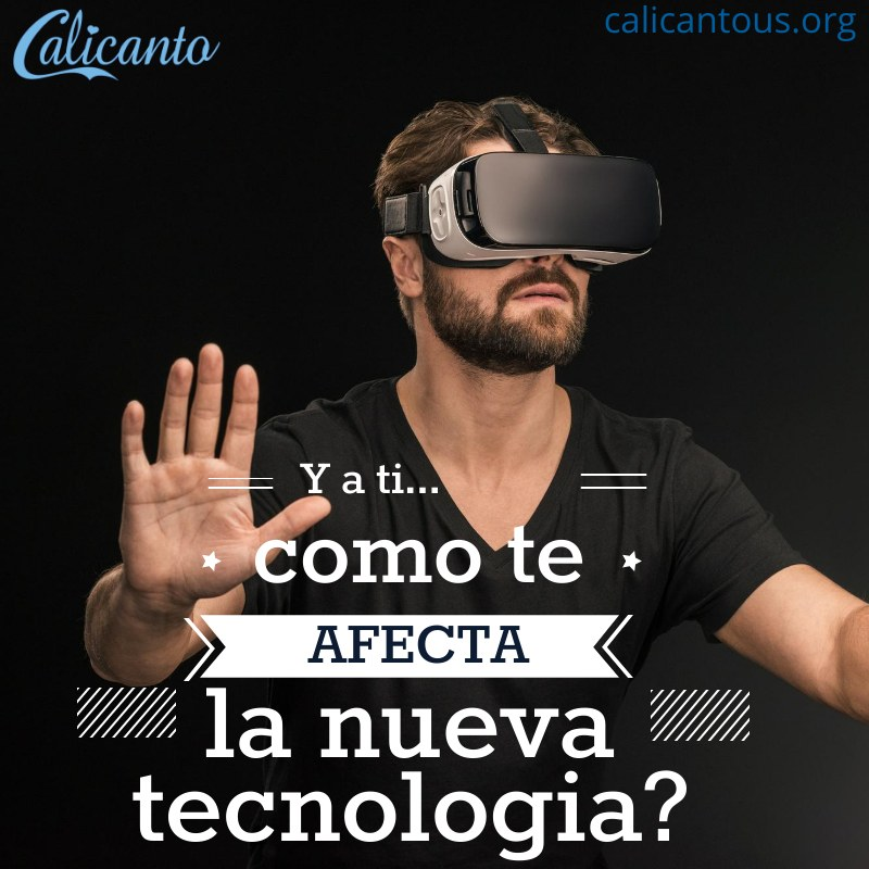 Como te afecta la tecnologia